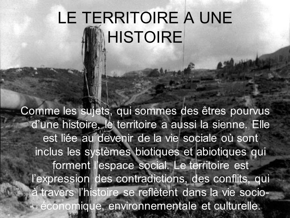 LE TERRITOIRE A UNE HISTOIRE