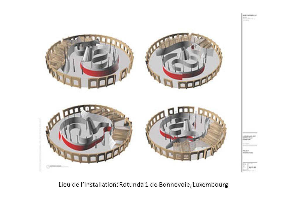 lieu Lieu de l'installation: Rotunda 1 de Bonnevoie, Luxembourg