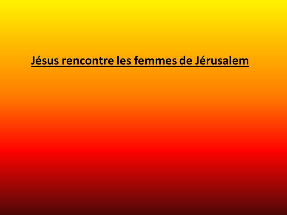 Jésus rencontre les femmes de Jérusalem