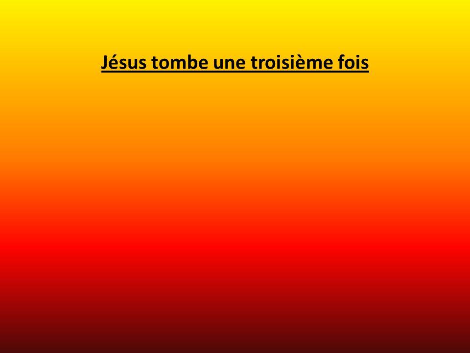 Jésus tombe une troisième fois