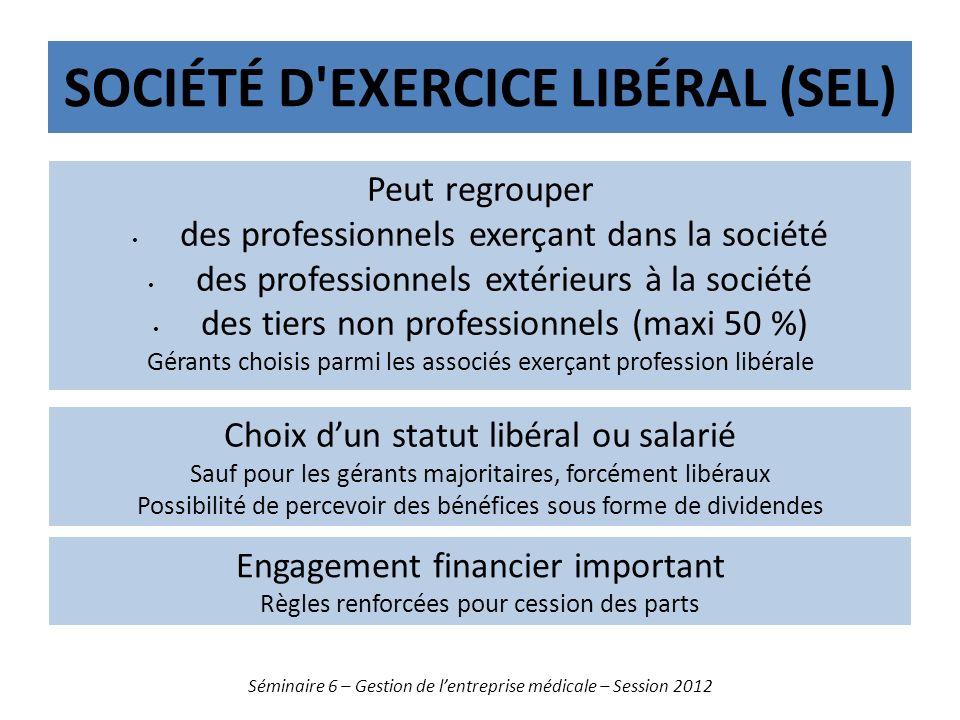 Société d Exercice Libéral (SEL)