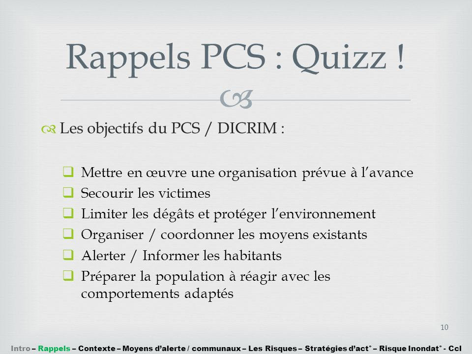 Rappels PCS : Quizz ! Les objectifs du PCS / DICRIM :