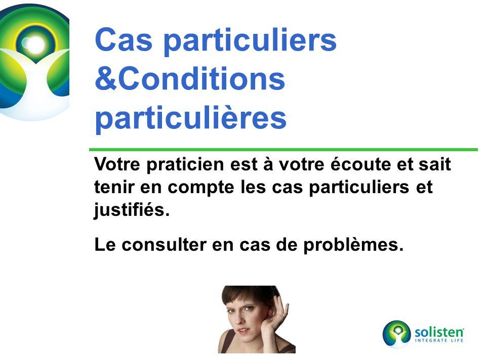 Cas particuliers &Conditions particulières