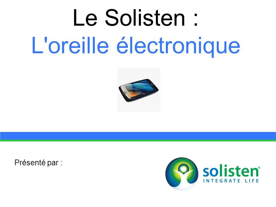 Le Solisten : L oreille électronique