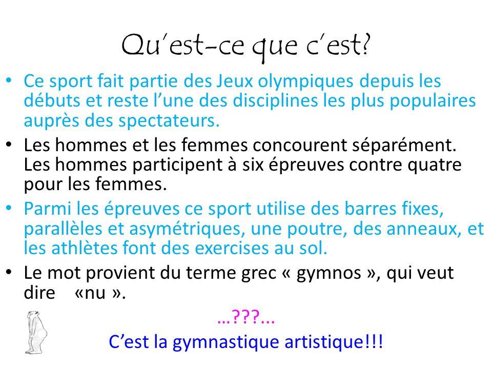 C'est la gymnastique artistique!!!