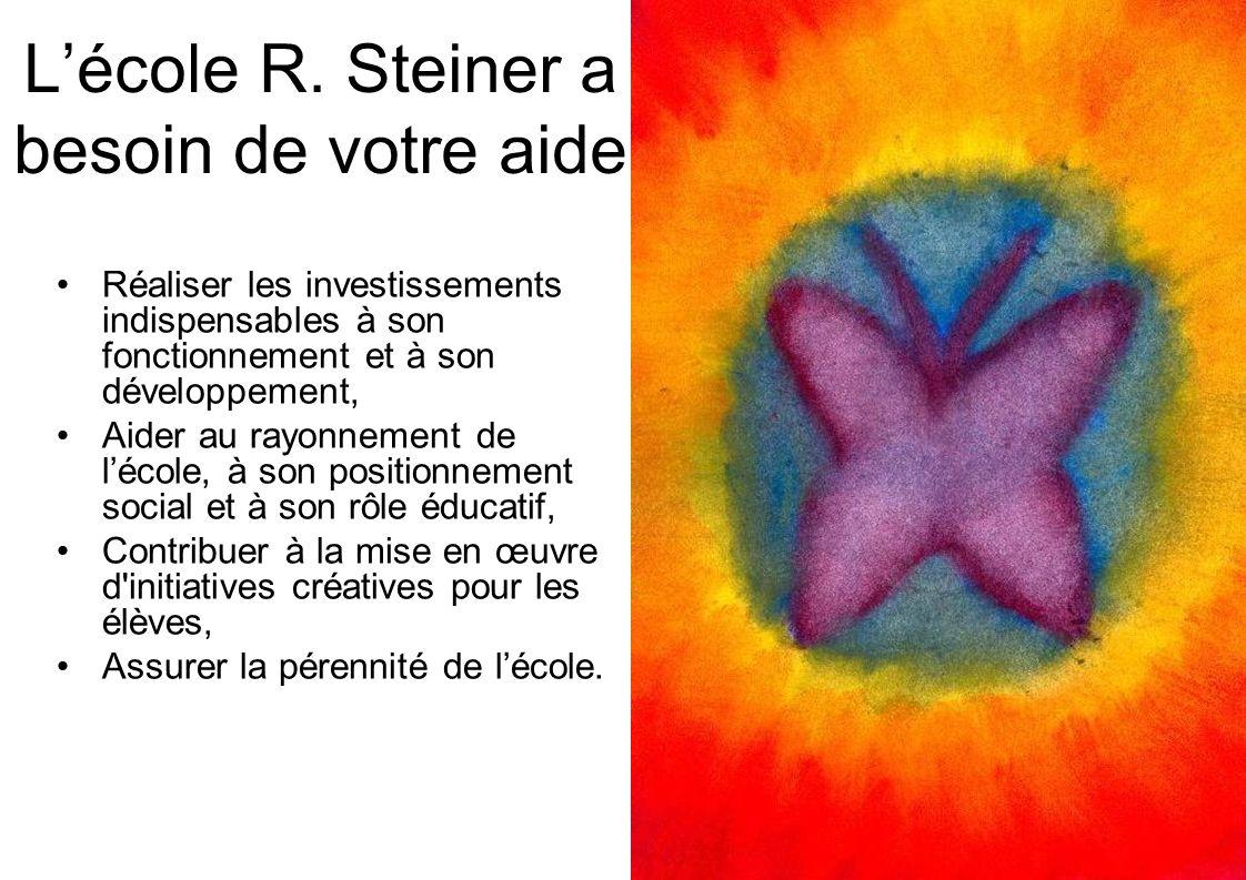 L'école R. Steiner a besoin de votre aide