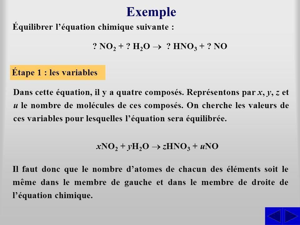 Exemple Équilibrer l'équation chimique suivante :
