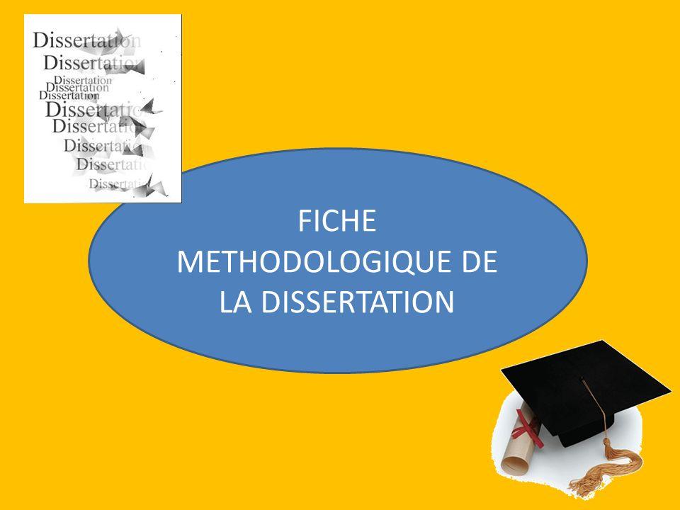 FICHE METHODOLOGIQUE DE LA DISSERTATION