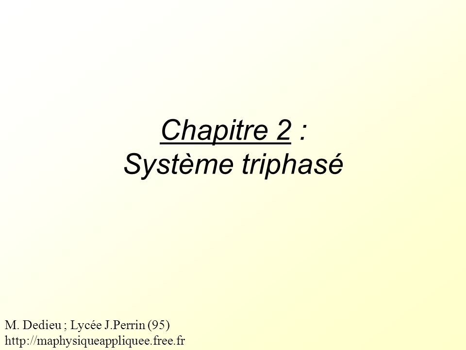 Chapitre 2 : Système triphasé
