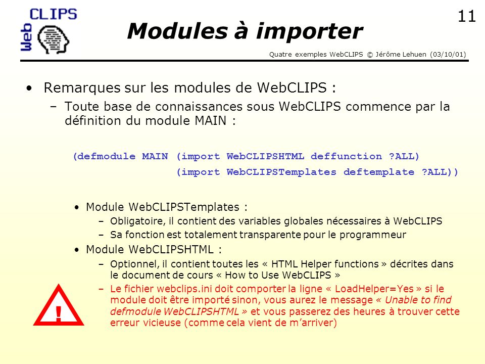Modules à importer ! Remarques sur les modules de WebCLIPS :