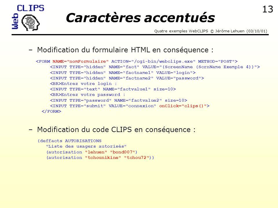 Caractères accentués Modification du formulaire HTML en conséquence :
