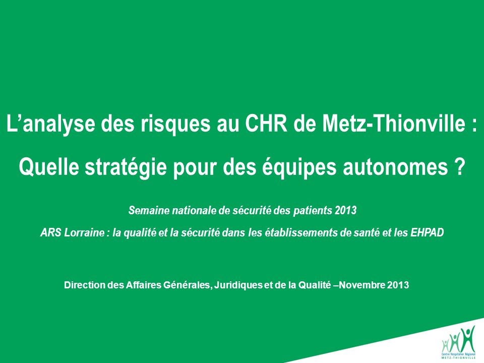 L'analyse des risques au CHR de Metz-Thionville :