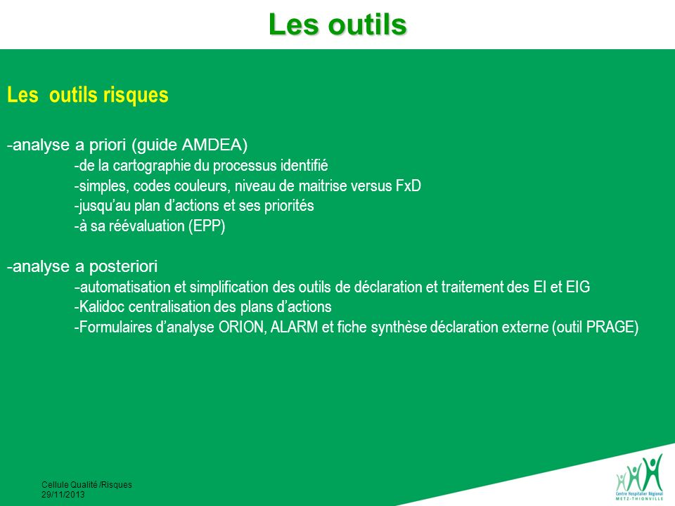 Les outils Les outils risques analyse a priori (guide AMDEA)