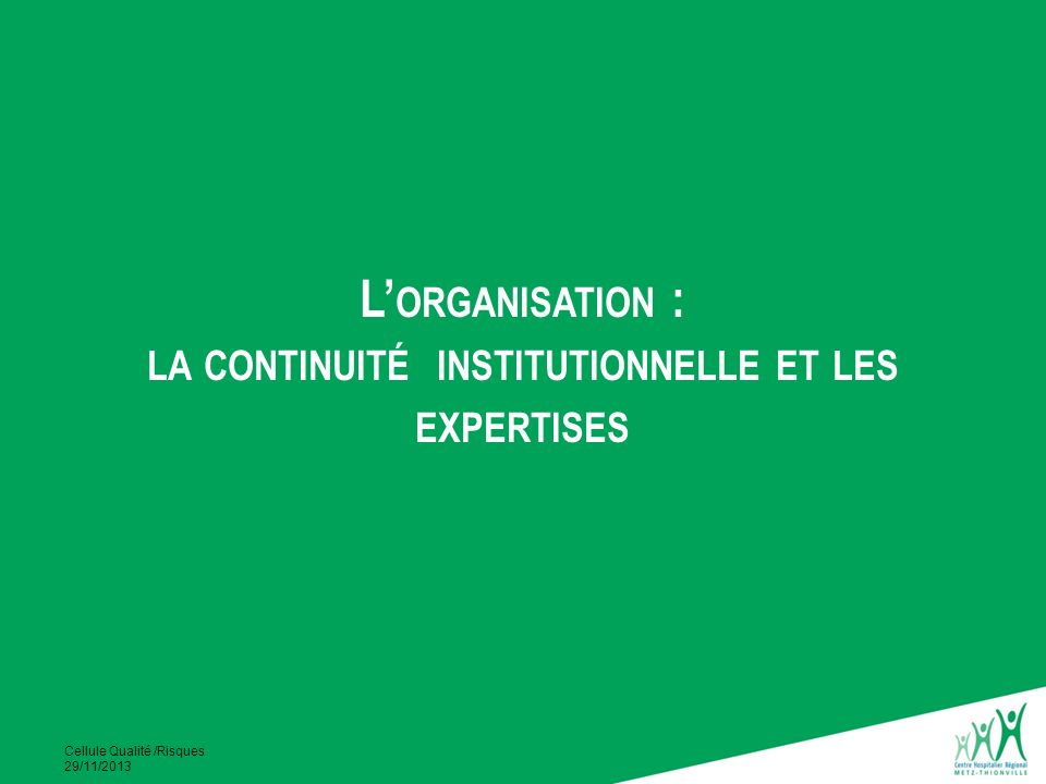 la continuité institutionnelle et les expertises