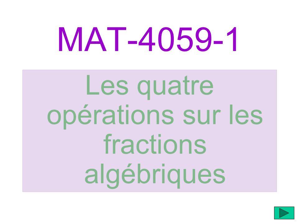 Les quatre opérations sur les fractions algébriques