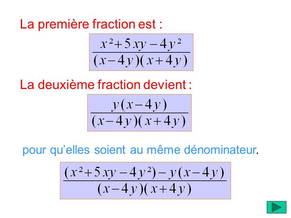 La première fraction est :