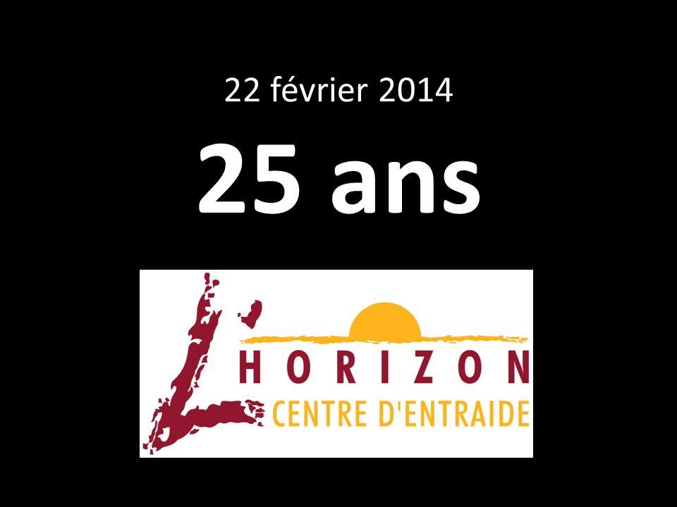 22 février 2014 25 ans