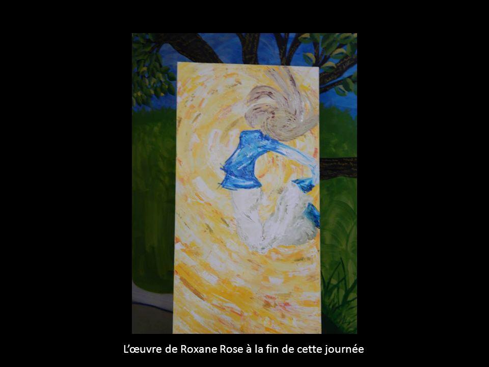 L'œuvre de Roxane Rose à la fin de cette journée