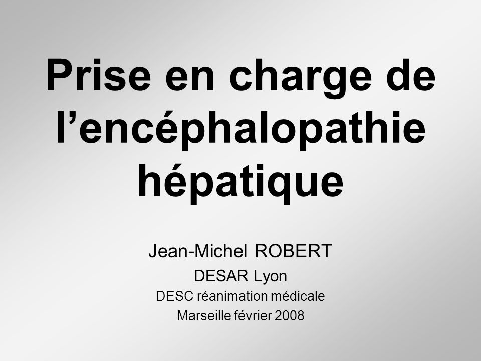 Prise en charge de l'encéphalopathie hépatique
