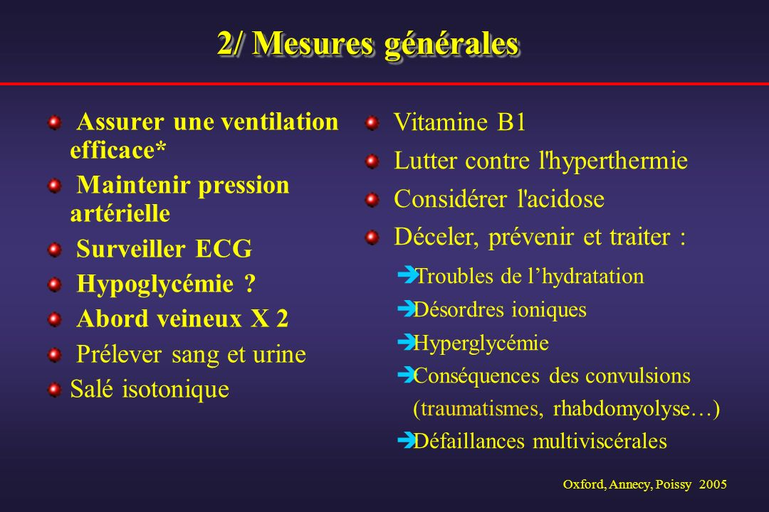 2/ Mesures générales Assurer une ventilation efficace* Vitamine B1