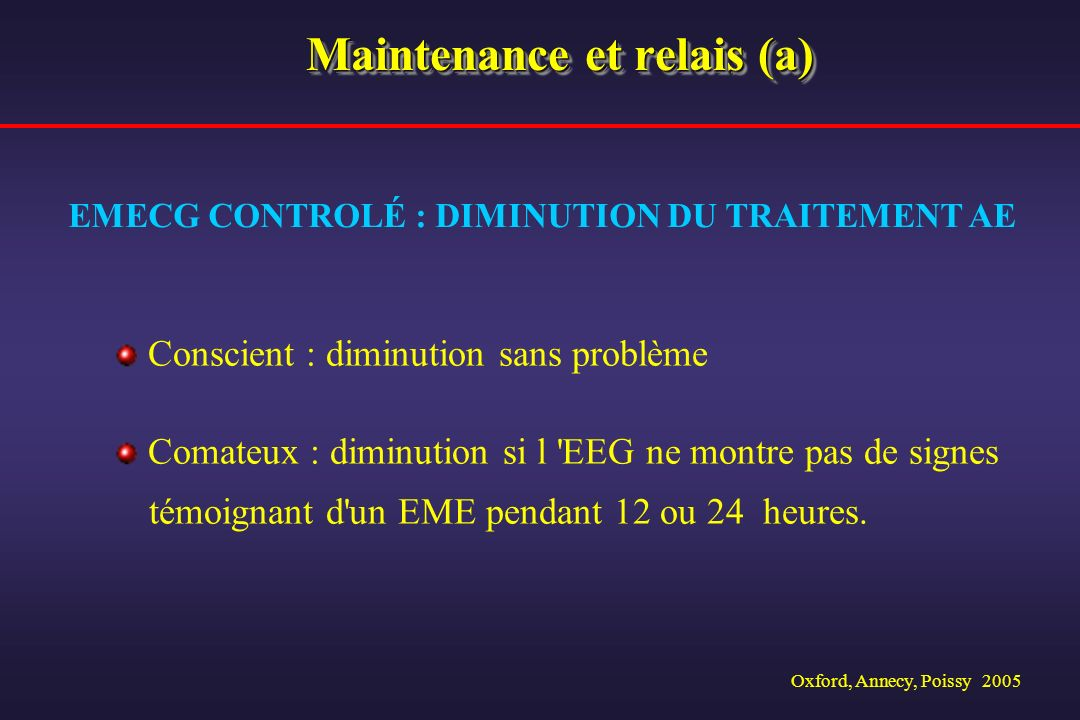 Maintenance et relais (a)