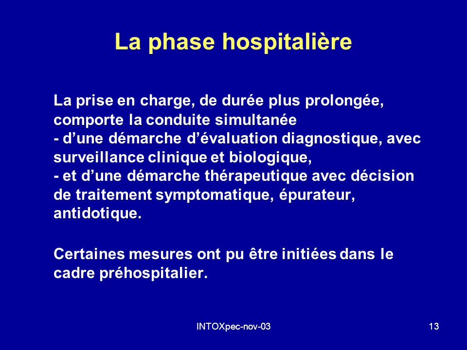 La phase hospitalière