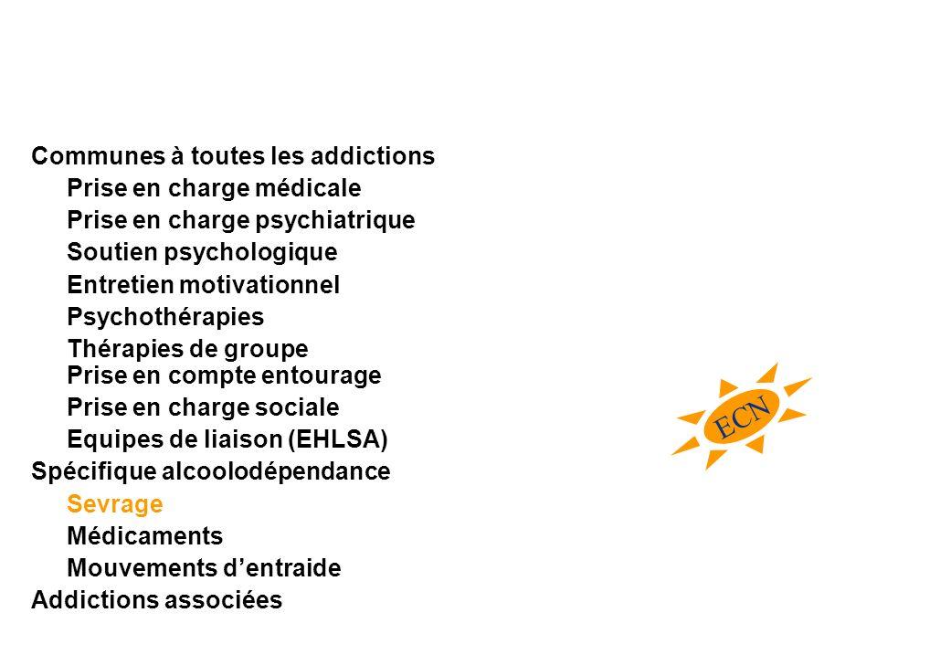 ECN Communes à toutes les addictions Prise en charge médicale