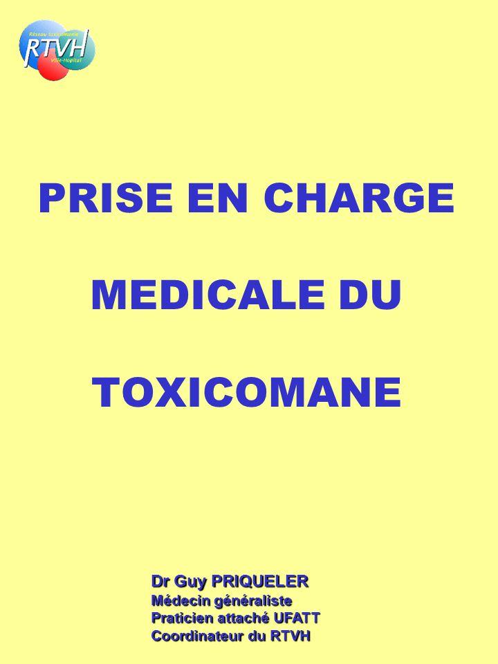 PRISE EN CHARGE MEDICALE DU TOXICOMANE