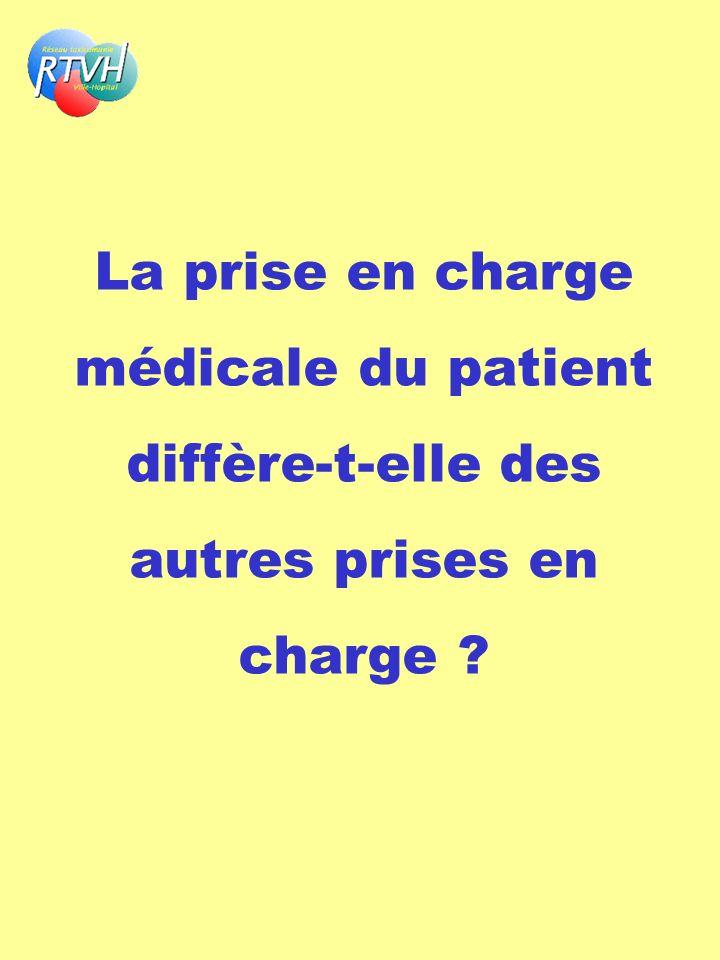 La prise en charge médicale du patient diffère-t-elle des autres prises en charge