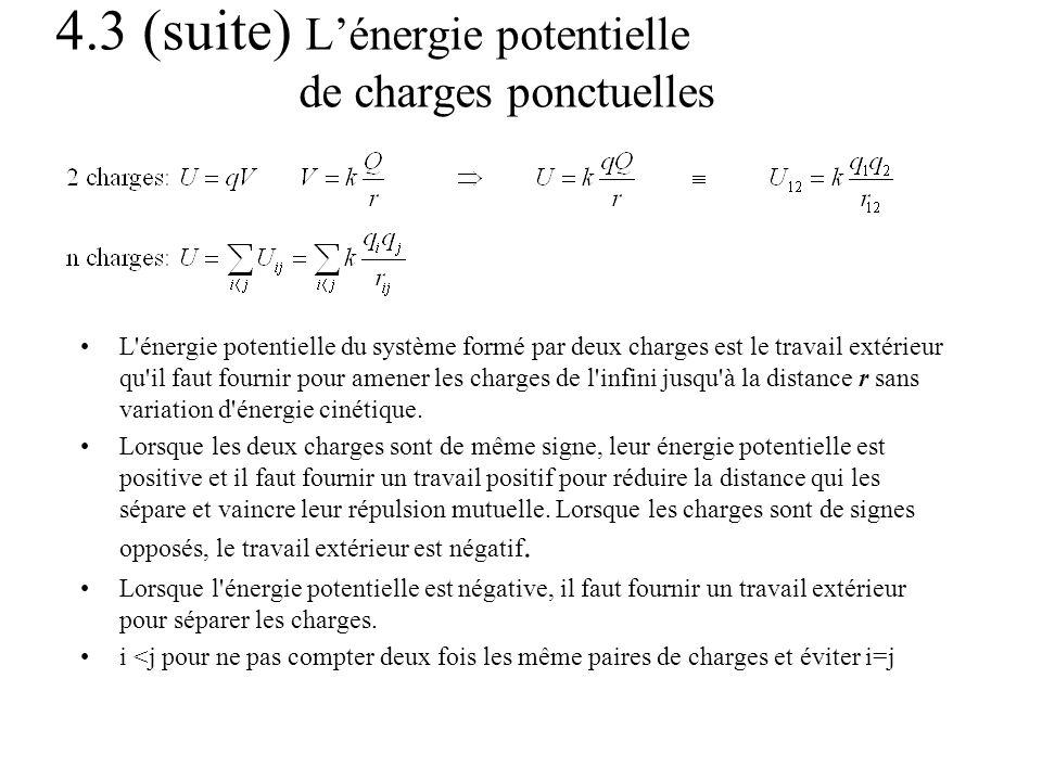 4.3 (suite) L'énergie potentielle de charges ponctuelles