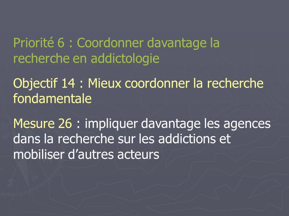 Priorité 6 : Coordonner davantage la recherche en addictologie