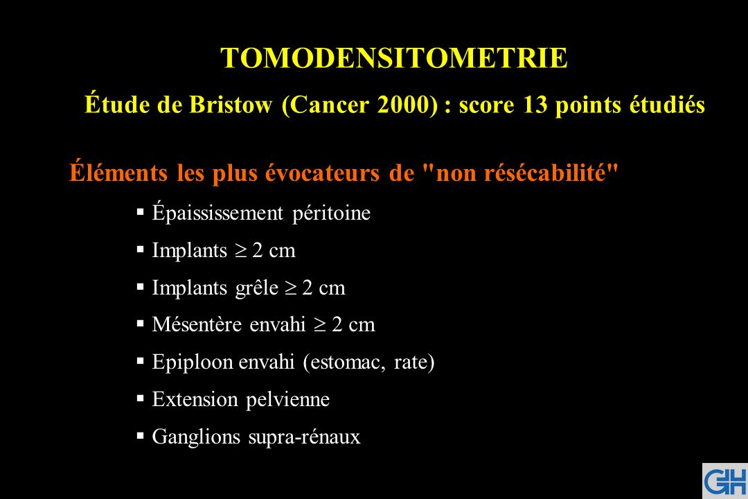 TOMODENSITOMETRIE Étude de Bristow (Cancer 2000) : score 13 points étudiés