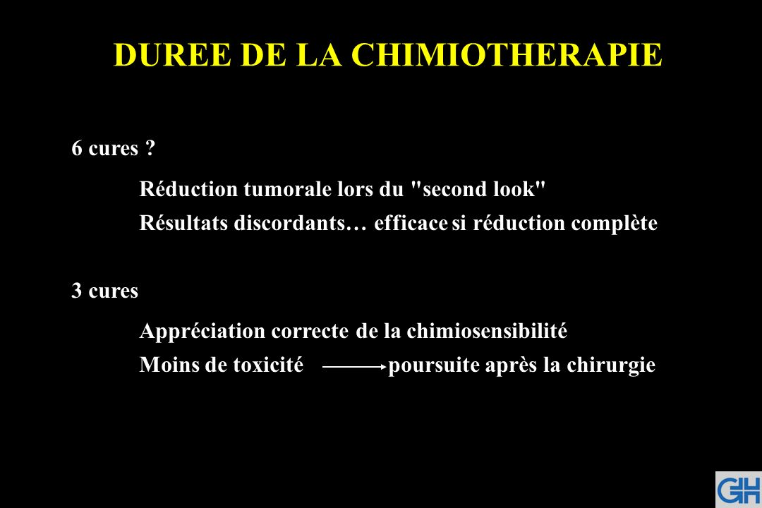 DUREE DE LA CHIMIOTHERAPIE