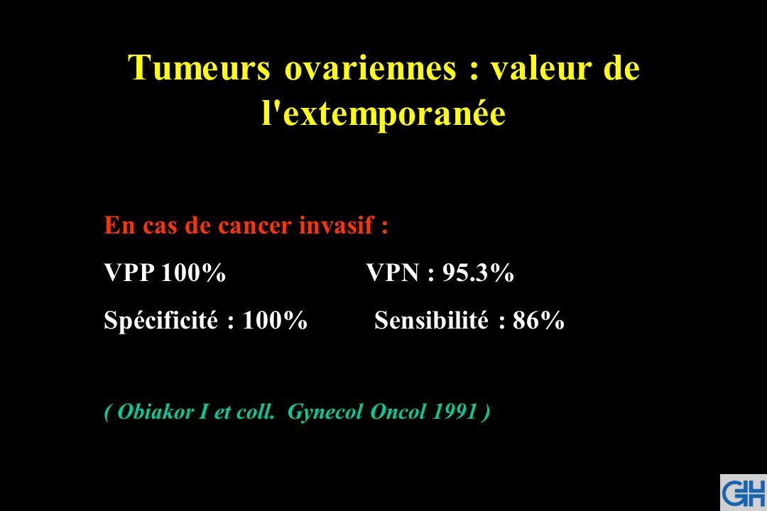 Tumeurs ovariennes : valeur de l extemporanée
