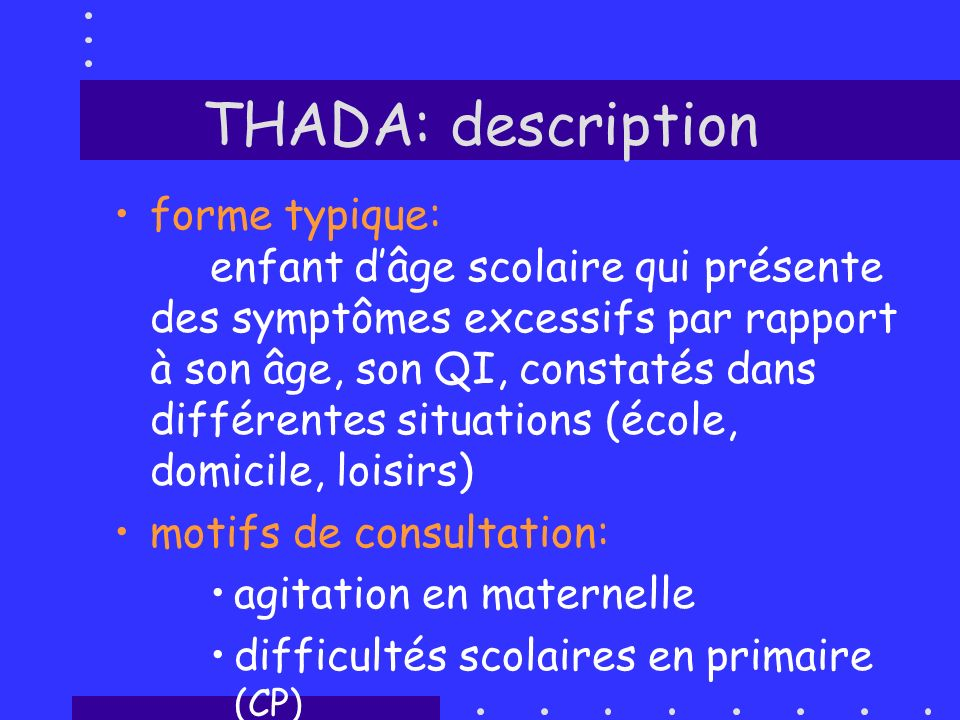 THADA: description