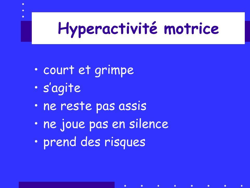 Hyperactivité motrice