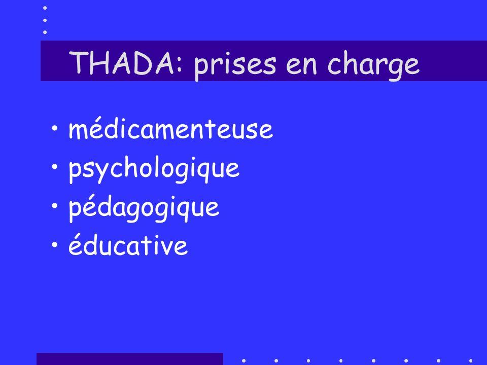 THADA: prises en charge