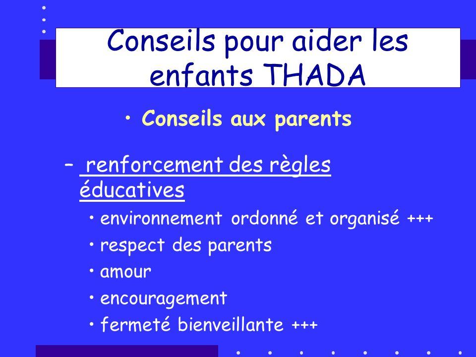 Conseils pour aider les enfants THADA