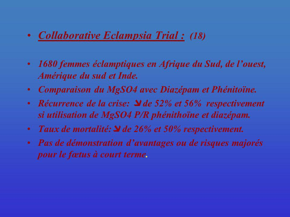 Collaborative Eclampsia Trial : (18)