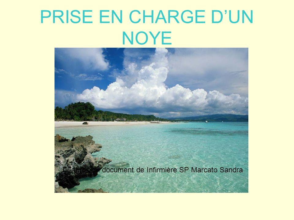 PRISE EN CHARGE D'UN NOYE
