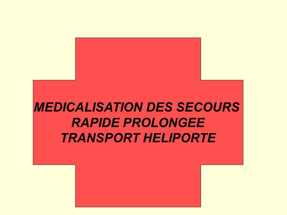 MEDICALISATION DES SECOURS