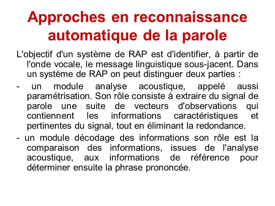 Approches en reconnaissance automatique de la parole