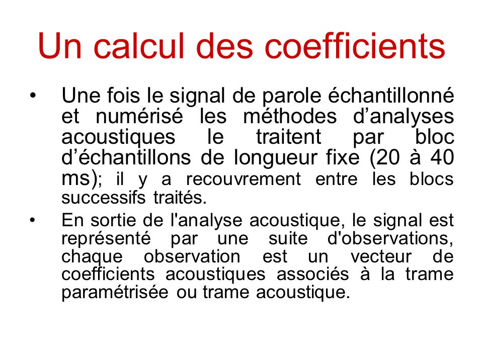 Un calcul des coefficients