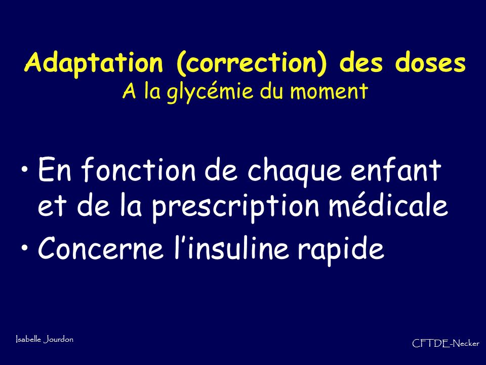 Adaptation (correction) des doses