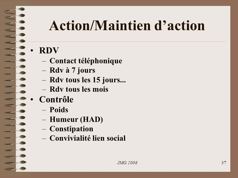 Action/Maintien d'action
