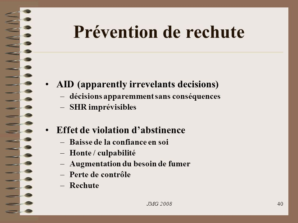 Prévention de rechute AID (apparently irrevelants decisions)