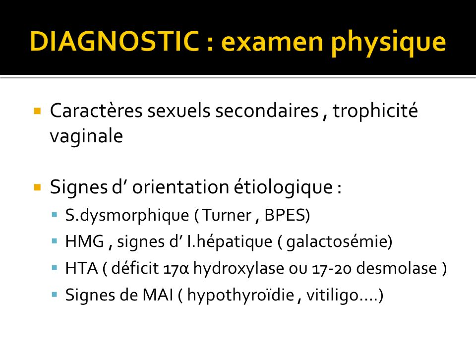 DIAGNOSTIC : examen physique