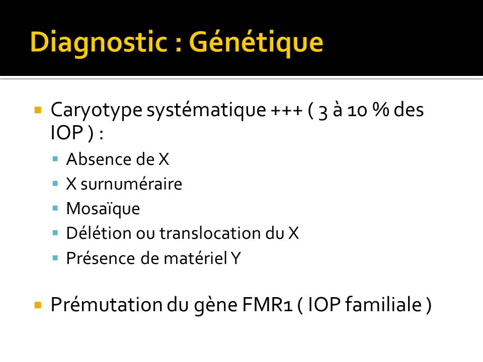 Diagnostic : Génétique