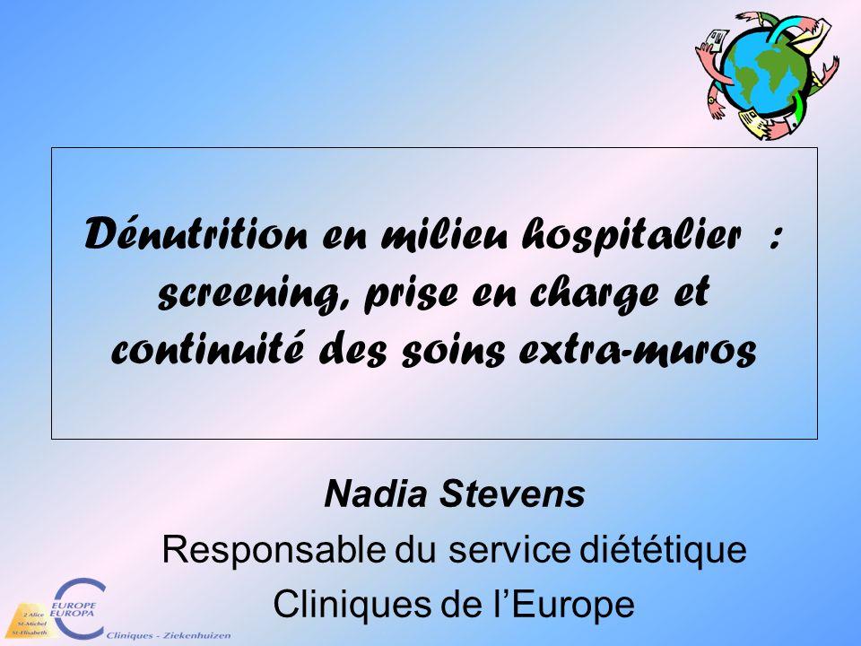 Nadia Stevens Responsable du service diététique Cliniques de l'Europe