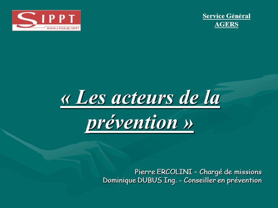 « Les acteurs de la prévention »